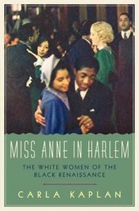 Kaplan's book Miss Anne in Harlem was written in a Sabbatical Home!