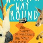 Wrong Way Round by Lorna Hendry (Sabbatical Homes Book Fair)