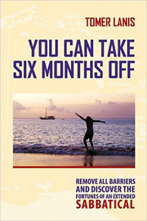 you can take 6 months off- sabbatical
