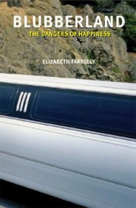 Elizabeth Farrelly - Blubberland