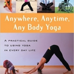 Emily Slonina - Anywhere, Anytime,Any Body Yoga