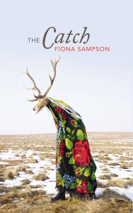 Fiona Sampson - The Catch