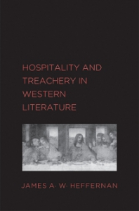 James Heffernan - Hospitality and Treachery In Western Literature